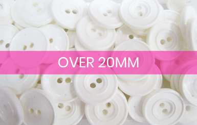 Buttons over 20mm